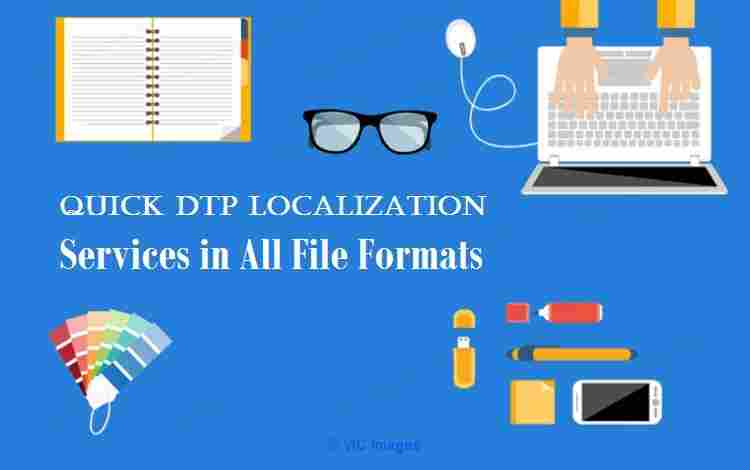 Quick DTP Localization Services in All File Formats Moscow, Russia Classifieds
